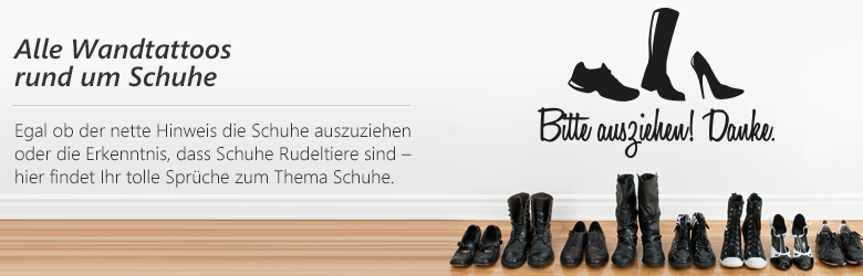 wandtattoo spr che zum thema schuhe f r euren flur. Black Bedroom Furniture Sets. Home Design Ideas