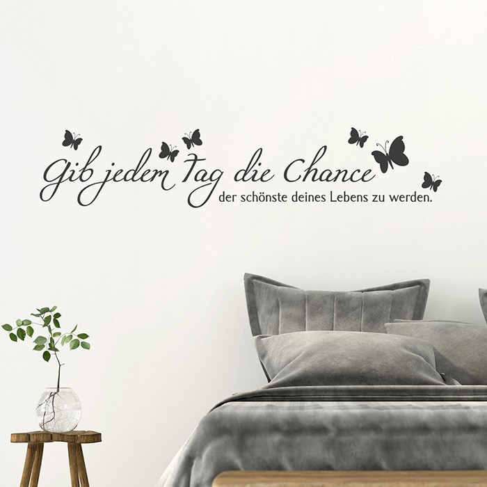wandtattoo zitat gib jedem tag die chance. Black Bedroom Furniture Sets. Home Design Ideas