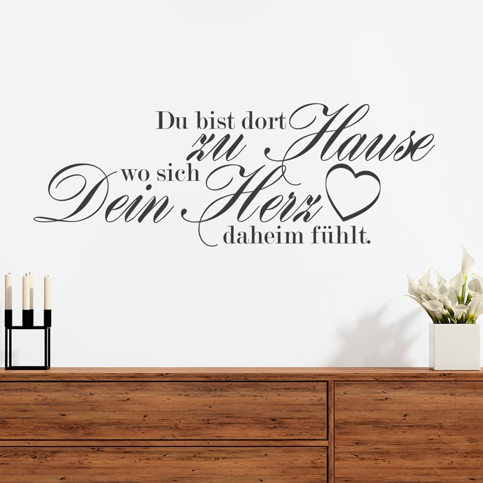 wandtattoo spruch du bist dort zu hause. Black Bedroom Furniture Sets. Home Design Ideas
