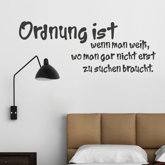wandtattoo spruch ordnung ist wenn man wei. Black Bedroom Furniture Sets. Home Design Ideas