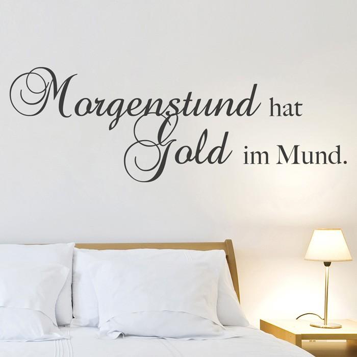 wandtattoo spruch morgenstund hat gold im mund. Black Bedroom Furniture Sets. Home Design Ideas