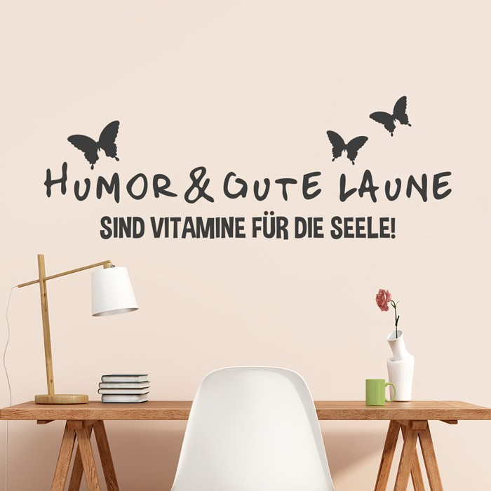 Wandtattoo Spruch - Humor und gute Laune
