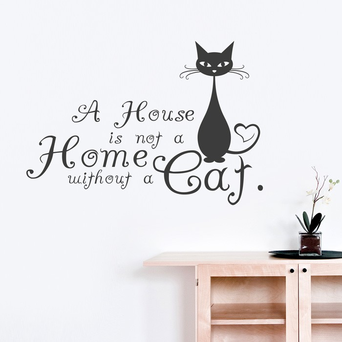 Wandtattoo Spruch A House Is Not A Home Without A Cat