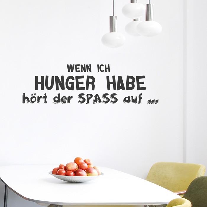 Wandtattoo Spruch Wenn Ich Hunger Habe Hort Der Spass Auf