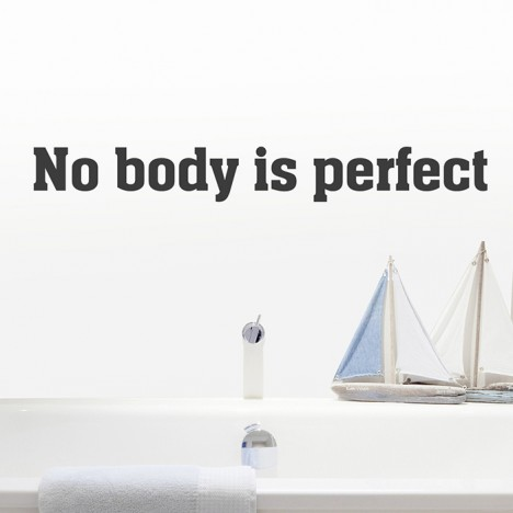 No body is perfect - Wandtattoo