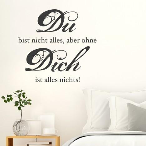 Wandtattoo Spruch - Du bist nicht alles ...
