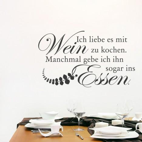 Wandtattoo Spruch - Ich liebe es mit Wein zu kochen ...