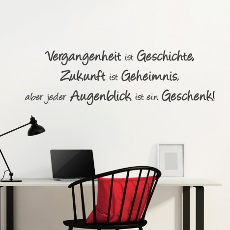 Wandtattoo Spruch - Vergangenheit ist Geschichte ...