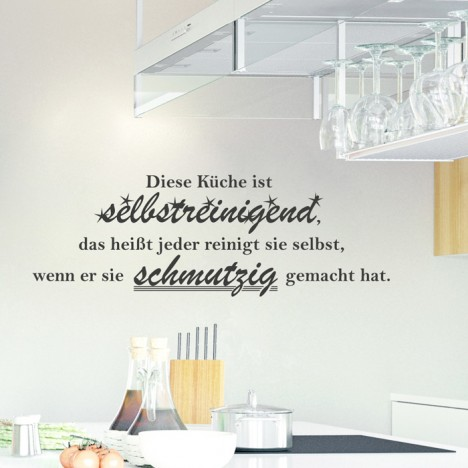 Wandtattoo Spruch - Diese Küche ist selbstreinigend ...