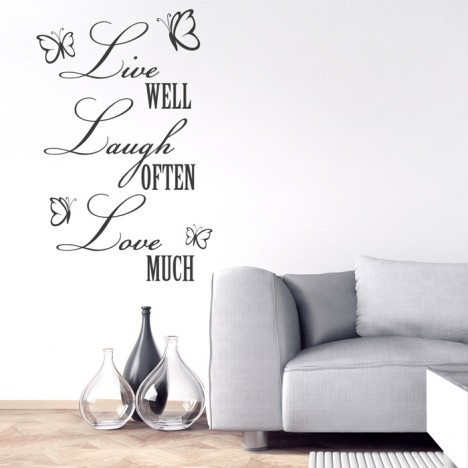 Wandtattoo Spruch - Live well, Laugh often, Love much