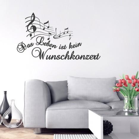 Wandtattoo Spruch - Das Leben ist kein Wunschkonzert