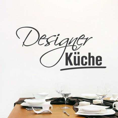Wandtattoo Spruch - Designerküche