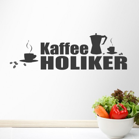 Wandtattoo Spruch - Kaffeeholiker