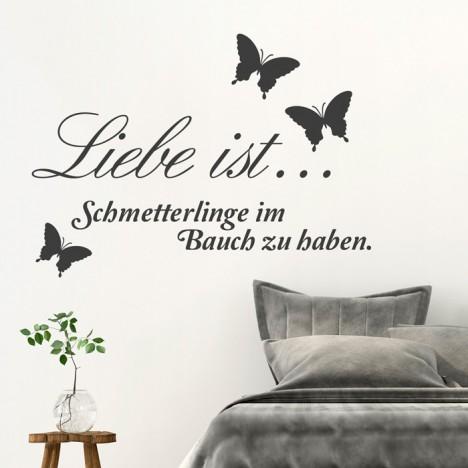 Wandtattoo Spruch - Liebe ist ... Schmetterlinge im Bauch zu haben
