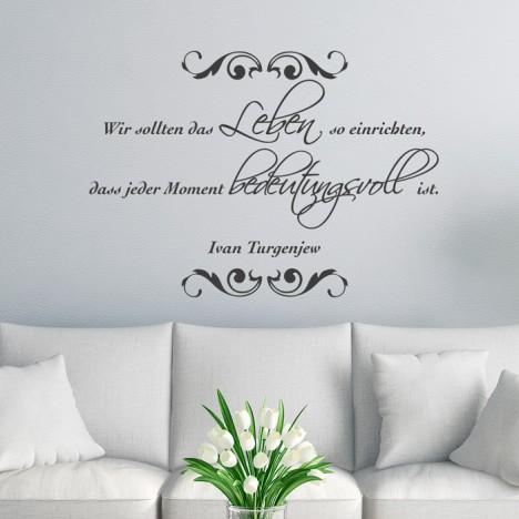 Wandtattoo Zitat - Wir sollten das Leben so einrichten ...