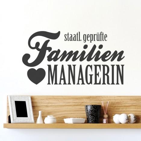 Wandtattoo Spruch - staatl. geprüfte Familienmanagerin
