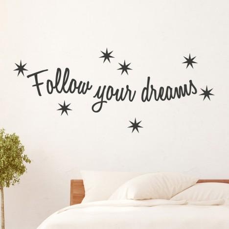 Wandtattoo Spruch - follow your dreams