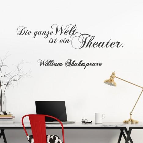 Wandtattoo Zitat - Die ganze Welt ist ein Theater