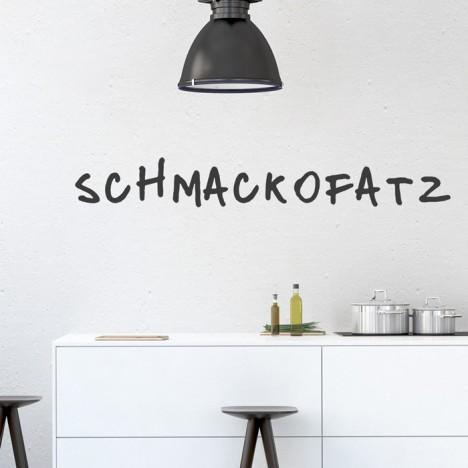Wandtattoo Spruch - Schmackofatz
