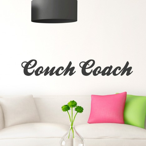 Wandtattoo Spruch - Couch Coach