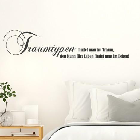 Wandtattoo Spruch - Traumtypen findet man im Taum ...