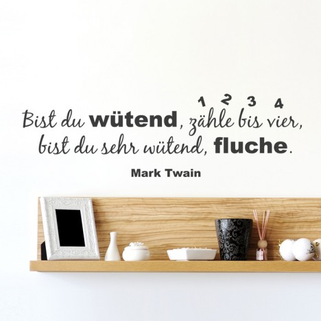 Wandtattoo Zitat - Bist du wütend ...