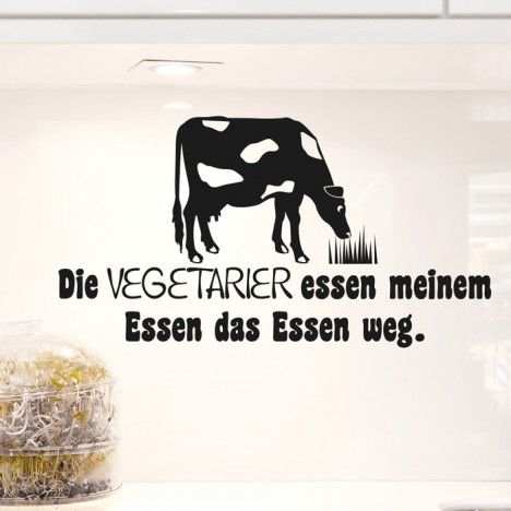 Wandtattoo Spruch - Die Vegetarier essen meinem Essen das Essen weg