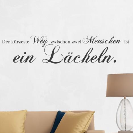 Wandtattoo Spruch - Der kürzeste Weg zwischen zwei Menschen ...