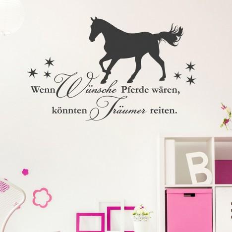 Wandtattoo Spruch - Wenn Wünsche Pferde wären ...