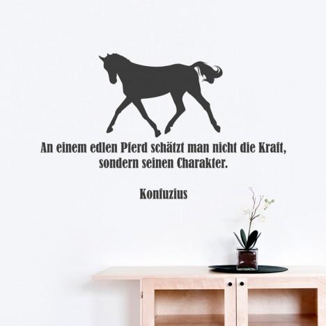 Wandtattoo Zitat - An einem edlen Pferd ...