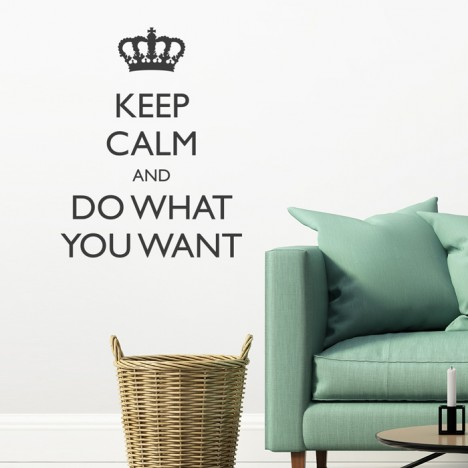 Wandtattoo Spruch - Keep calm and do what you want