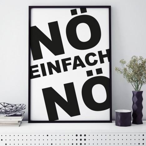 Poster Nö einfach Nö, mit Rahmen