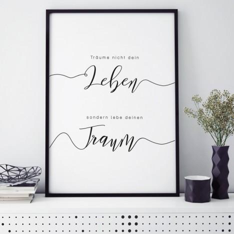 Poster Träume nicht dein Leben, sondern lebe deinen Traum