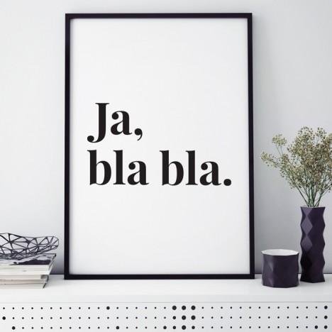 Poster Ja, bla bla.