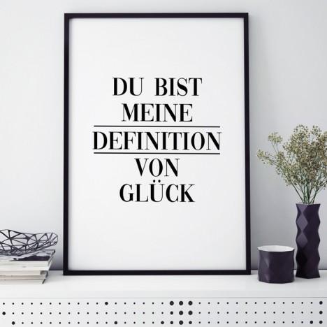 Poster Du bist meine Definition von Glück