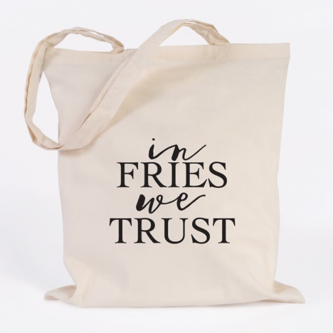 in fries we trust jutebeutel