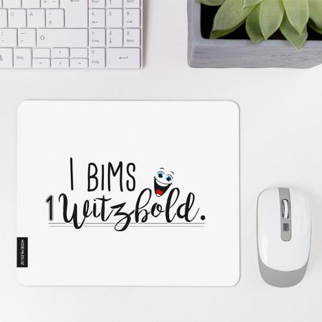 I bims 1 Witzbold Mousepad