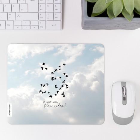 JUNIWORDS Mousepad If not now...then when?
