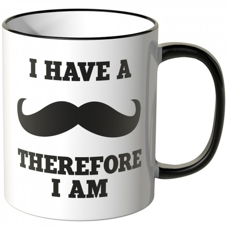 i have a moustache tasse