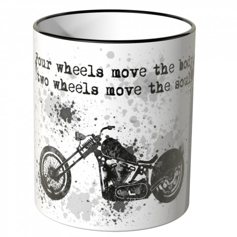 JUNIWORDS Tasse Four wheels move the body, two wheels move the soul.