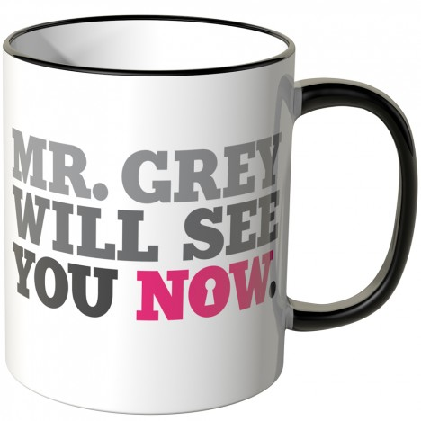 JUNIWORDS Tasse Mr. Grey will see you now.