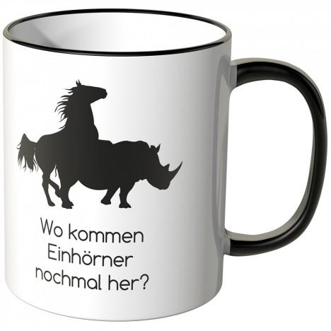 JUNIWORDS Tasse Wo kommen Einhörner nochmal her?