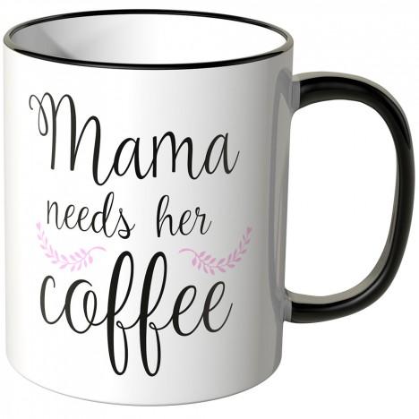 JUNIWORDS Tasse Mama needs her coffee