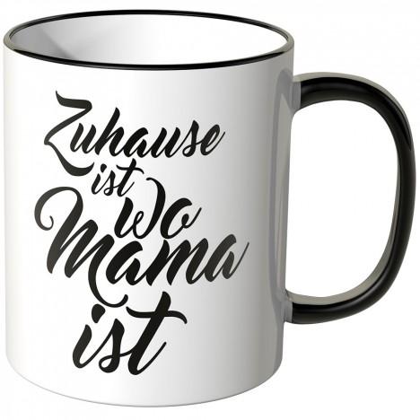 JUNIWORDS Tasse Zuhause ist wo Mama ist