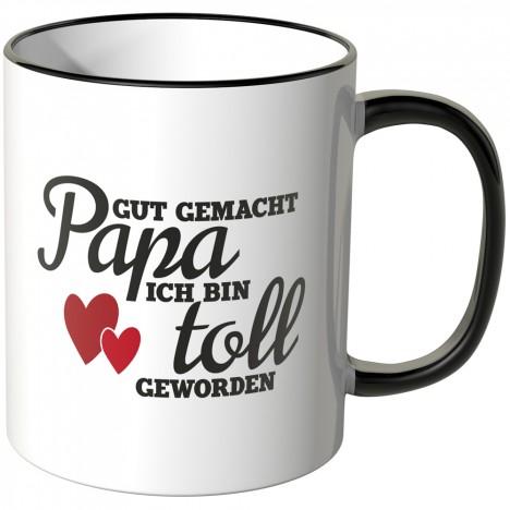 JUNIWORDS Tasse Gut gemacht Papa ich bin toll geworden