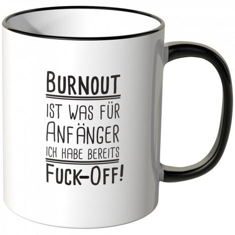 JUNIWORDS Tasse Burnout ist was für Anfänger - Motiv 3