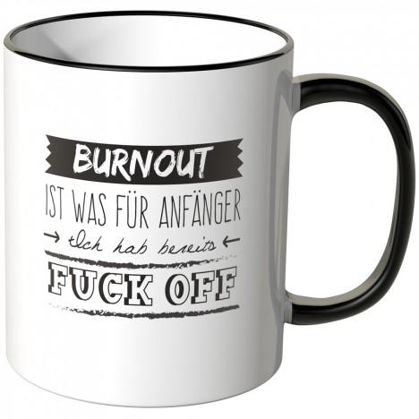 JUNIWORDS Tasse Burnout ist was für Anfänger - Motiv 5