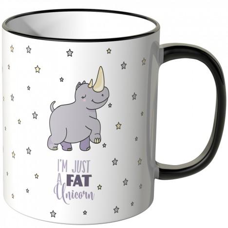 i'm just a fat unicorn tasse