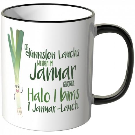 JUNIWORDS Tasse Die dünnsten Lauchs werden im Januar geboren...