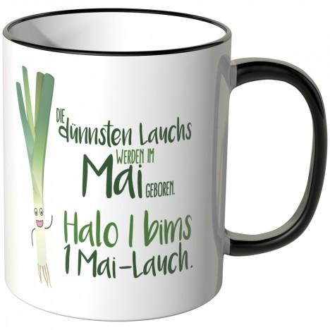 JUNIWORDS Tasse Die dünnsten Lauchs werden im Mai geboren...